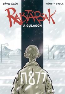 Rabtársak a Gulagon